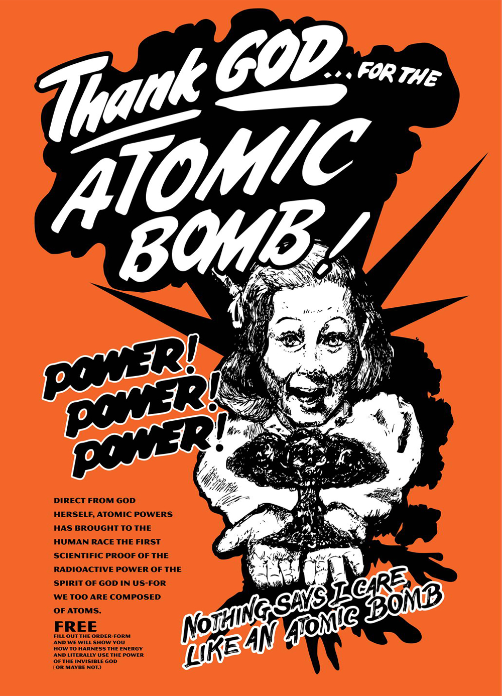 Anti nuclear bombs poster Thanks God for the Atomic Bomb