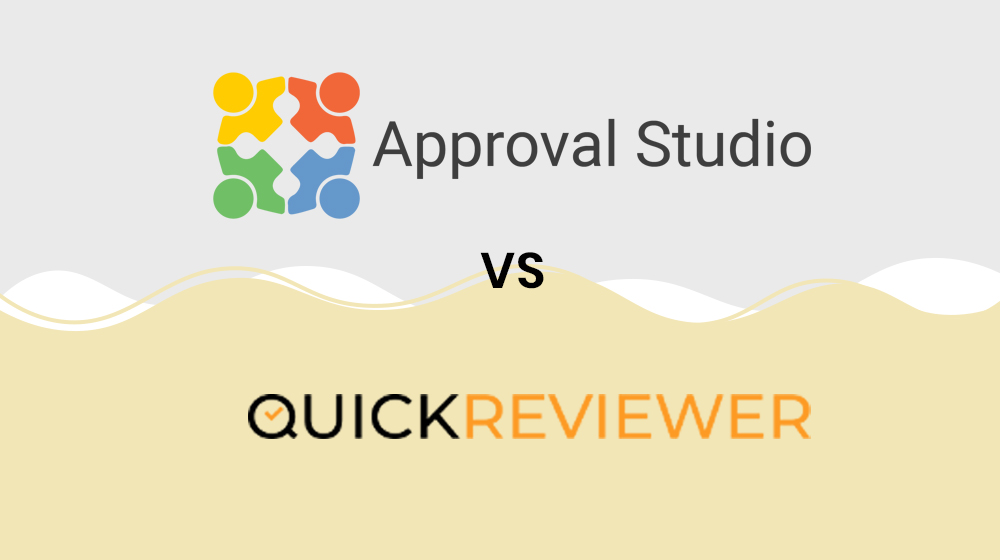 Approval Studio vs Quickreviewer