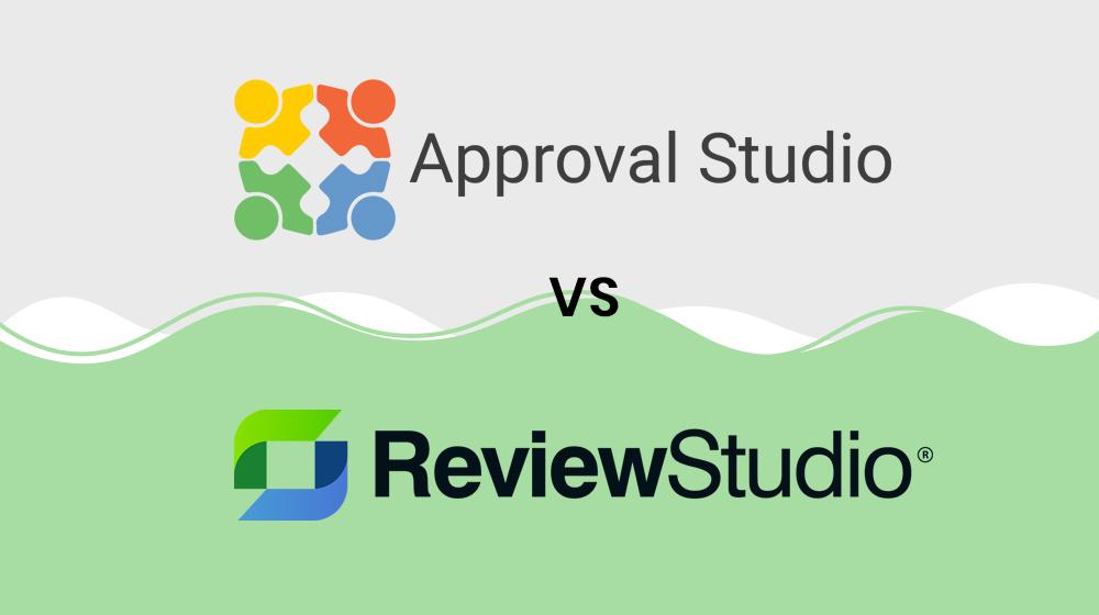 Approval Studio VS ReviewStudio