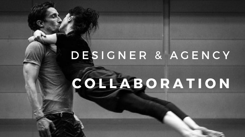 designer and agency collaboration