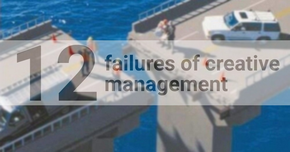 12 failures of creative management