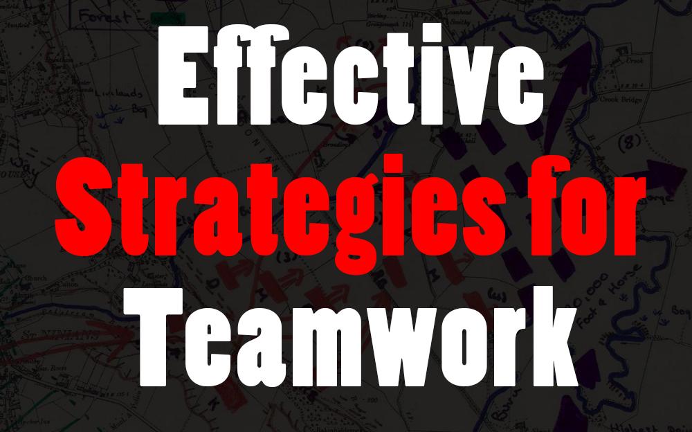 effective strategies for teamwork
