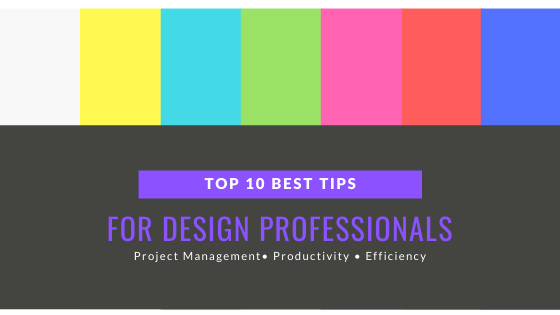 top 10 tips for design professionals