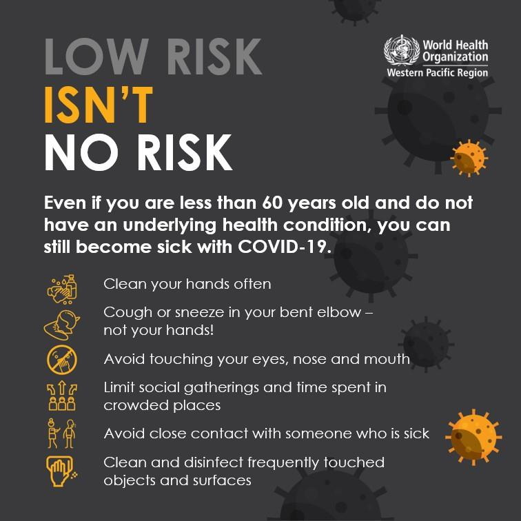 World Health Organisation promotion campaign. Low risk isn't no risk