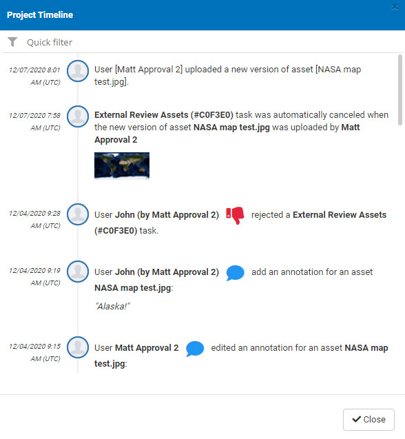Quick Time line showing all actions happened in the project