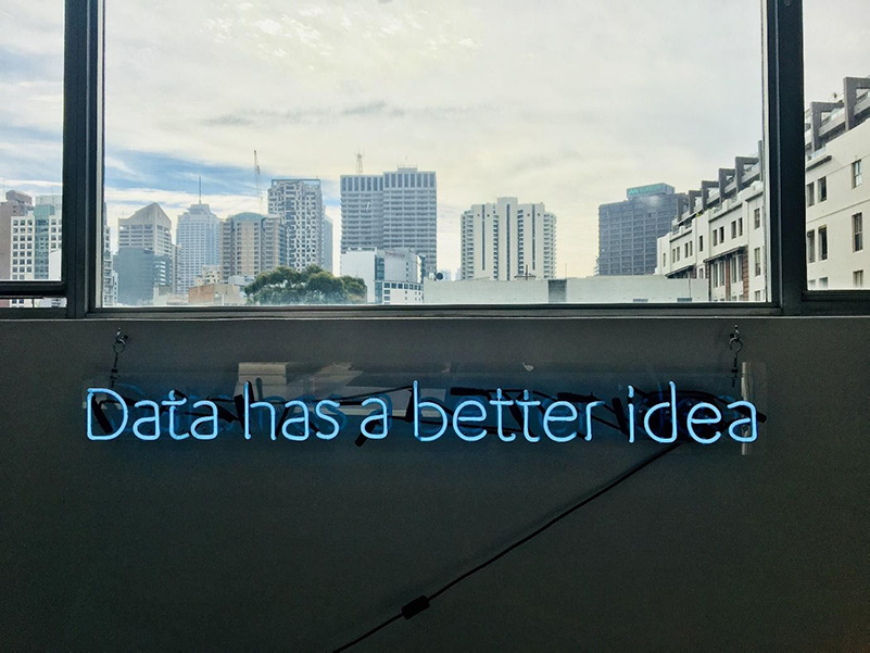 """Neon sign saying """"Data has a better idea"""""""