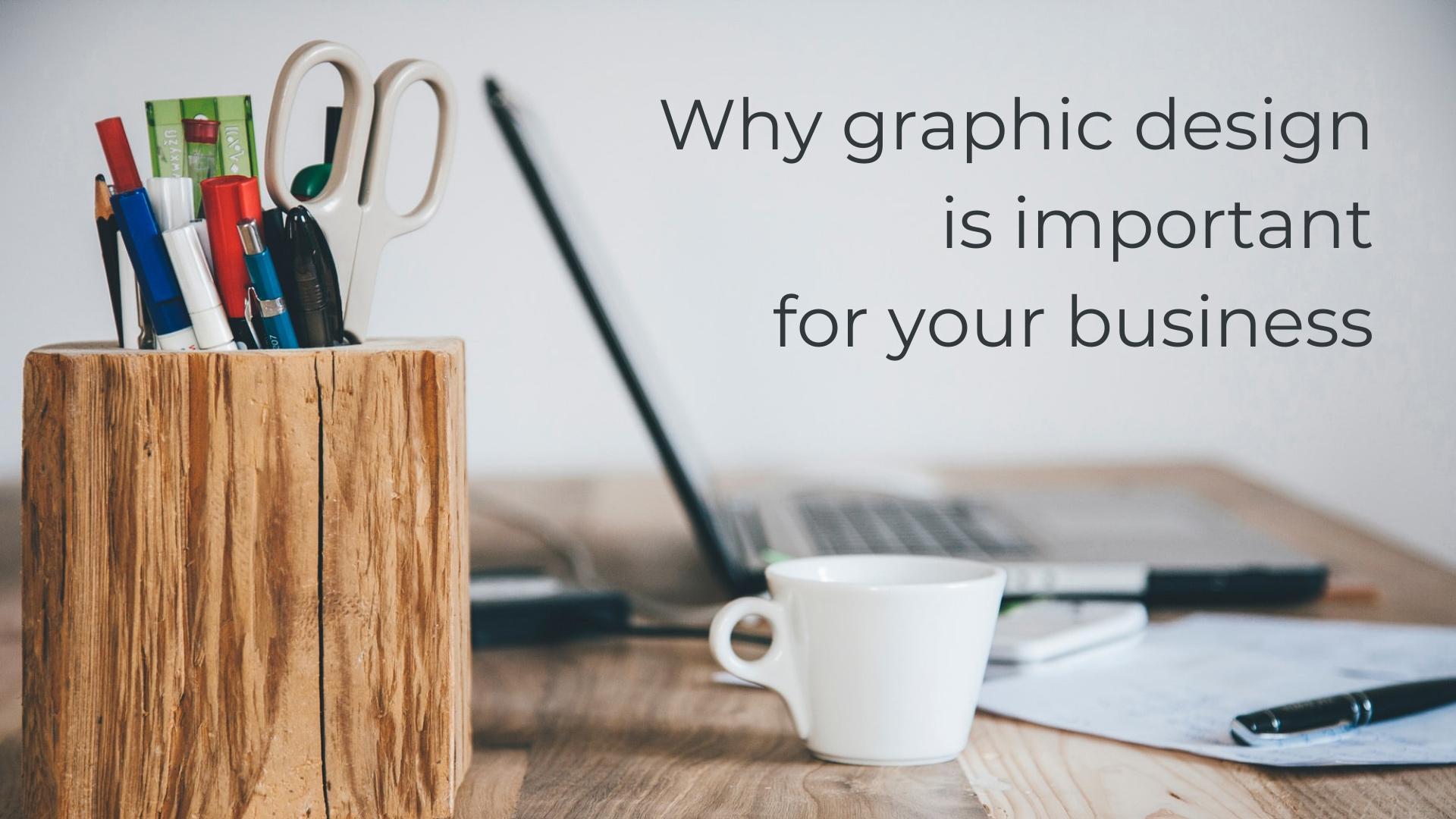 why graphic design is important for your business banner