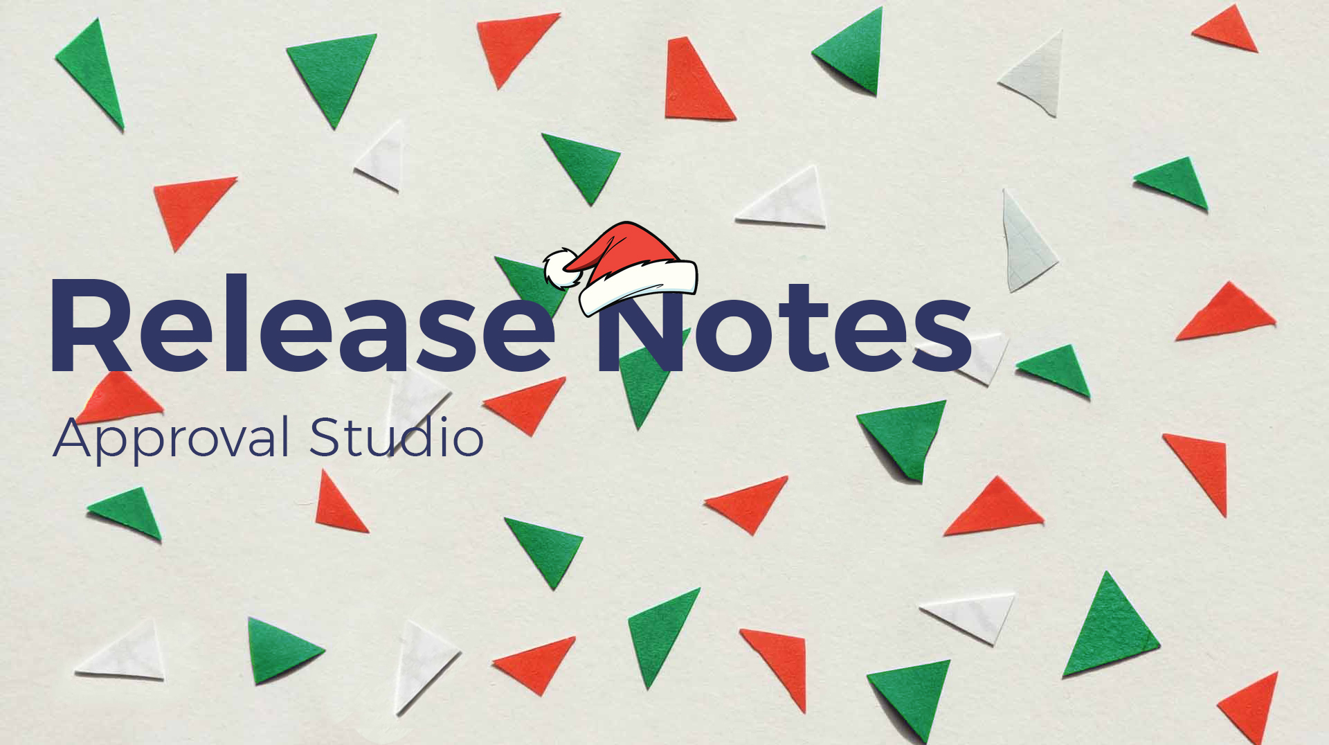 Release Notes Christmas Approval Studio